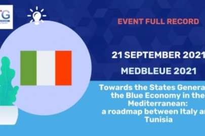 MEDBLEUE - Towards the States General of the Blue Economy in the Mediterranean: a roadmap between Italy and Tunisia